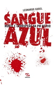 Sangue azul ebook by Leornado Gudel