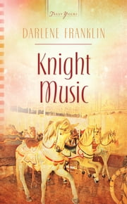 Knight Music ebook by Darlene Franklin