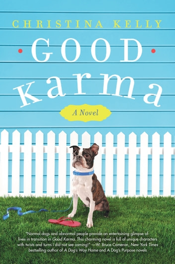 Good Karma - A Novel ebook by Christina Kelly