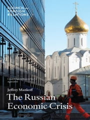 The Russian Economic Crisis ebook by Jeffrey Mankoff