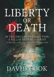 Liberty or Death ebook by David Cook
