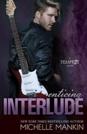 Enticing Interlude - Tempest, #2 ebook by Michelle Mankin