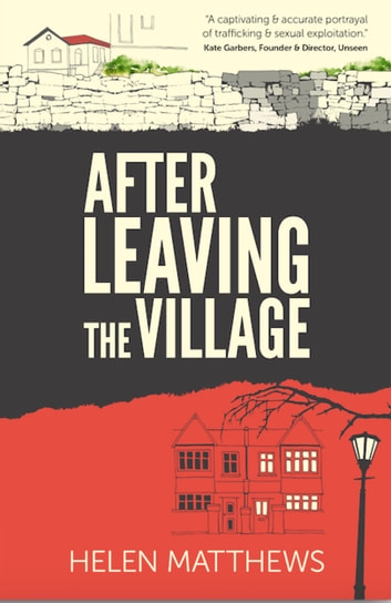 After Leaving The Village ebook by Helen Matthews