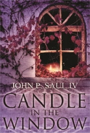 Candle In The Window ebook by John Saul