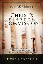 Christ's Kingdom Commission ebook by David J. Andersen