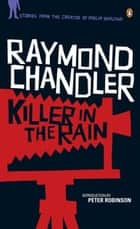 Killer in the Rain ebook by