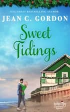 Sweet Tidings ebook by Jean C. Gordon