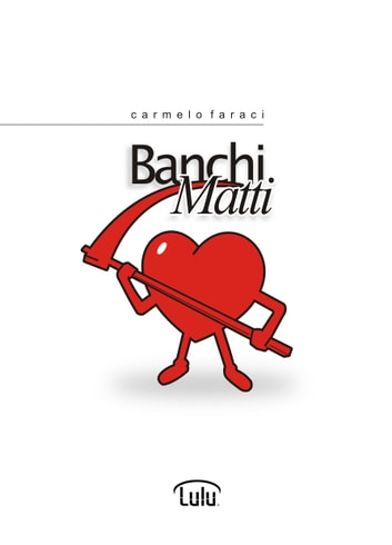 Banchi matti ebook by Carmelo Faraci