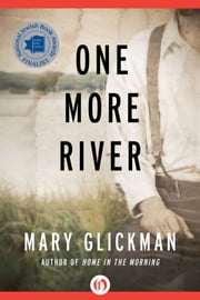 One More River ebook by Mary Glickman