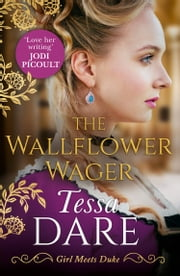 The Wallflower Wager (Girl meets Duke, Book 3) ebook by