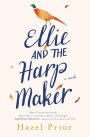 Ellie and the Harpmaker ebook by Hazel Prior