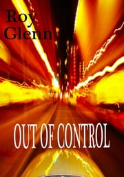 Out of Control ebook by Roy Glenn