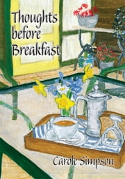Thoughts before Breakfast ebook by Carole Simpson