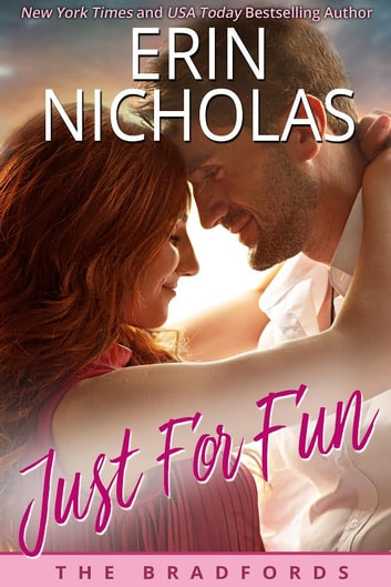 Just For Fun - The Bradfords, book four ebook by Erin Nicholas