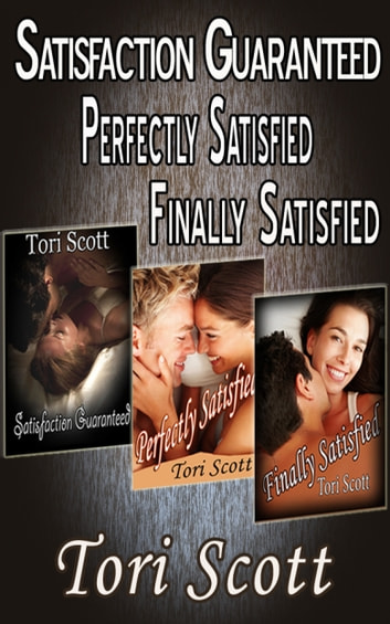 Satisfaction: The Collection ebook by Tori Scott