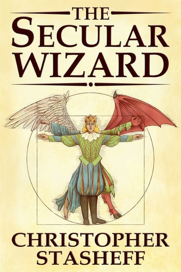 The Secular Wizard ebook by Christopher Stasheff