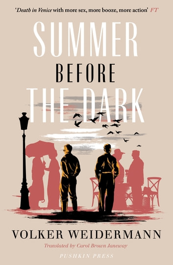 Summer Before the Dark - Stefan Zweig and Joseph Roth, Ostend 1936 ebook by Volker Weidermann