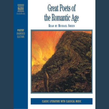 Great Poets of the Romantic Age audiobook by