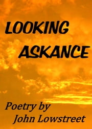 Looking Askance ebook by John Lowstreet