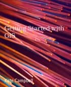 Getting Started with GIS ebook by Kate Campbell