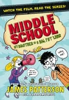 Middle School: My Brother Is a Big, Fat Liar - (Middle School 3) ebook by James Patterson