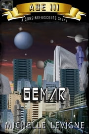 Commonwealth Universe: Age III: Gemar ebook by Michelle Levigne