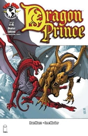 Dragon Prince #4 ebook by Ron Marz, Lee Moder, Jeff Johnson, Michael Avon Oeming