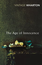 The Age of Innocence ebook by Edith Wharton,Lionel Shriver