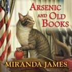 Arsenic and Old Books 有聲書 by Miranda James