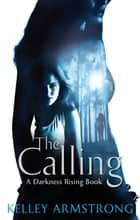 The Calling - Number 2 in series ebook by