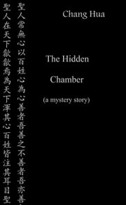 The Hidden Chamber ebook by Chang Hua