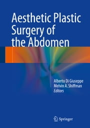 Aesthetic Plastic Surgery of the Abdomen ebook by
