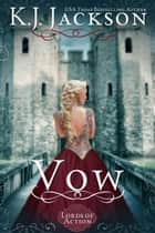 Vow ebook by K.J. Jackson