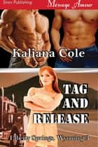 Tag and Release ebook by