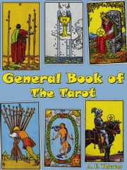 General Book Of the Tarot ebook by A.E. Thierens