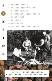 Foxfire 9 ebook by Foxfire Fund, Inc.,Eliot Wigginton