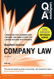 Law Express Question and Answer: Company Law (Q&A revision guide) ebook by Dr Fang Ma