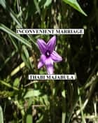 Inconvenient Marriage ebook by Thabi Majabula