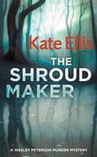 The Shroud Maker ebook by Kate Ellis