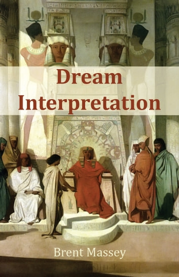 Dream Interpretation Is Gods Business Ebook By Brent Massey