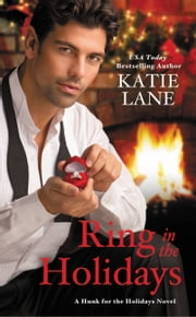 Ring in the Holidays ebook by Katie Lane