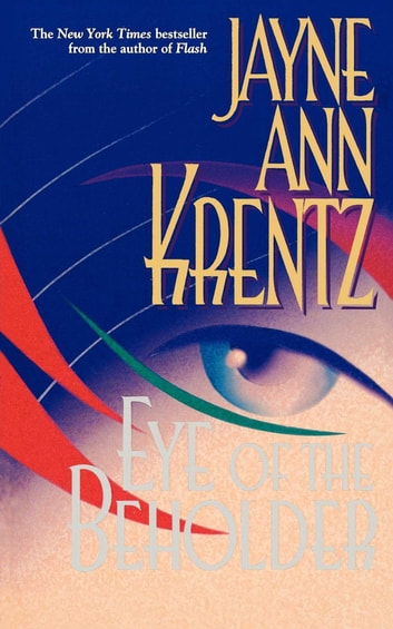 Eye of the Beholder ebook by Jayne Ann Krentz