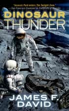 Dinosaur Thunder ebook by James F. David