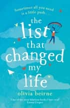The List That Changed My Life - the uplifting bestseller that will make you weep with laughter! ebook by