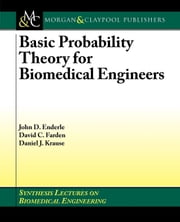 Basic Probability Theory for Biomedical Engineers ebook by Enderle, John D.