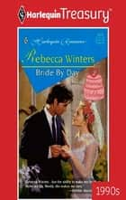 Bride by Day ebook by Rebecca Winters