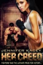 Her Creed ebook by Jennifer Kacey