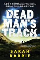 Deadman's Track ebook by Sarah Barrie