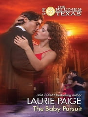 The Baby Pursuit ebook by Laurie Paige