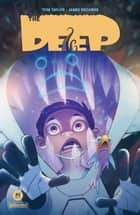 The Deep #2 ebook by Tom Taylor, James Brouwer